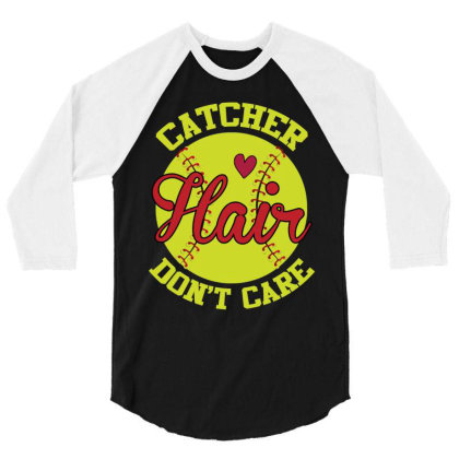Catcher Hair Don't Care 3/4 Sleeve Shirt Designed By Iconshop
