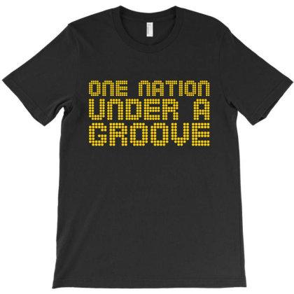 Onenationunderagroove T-shirt Designed By Shirt1na