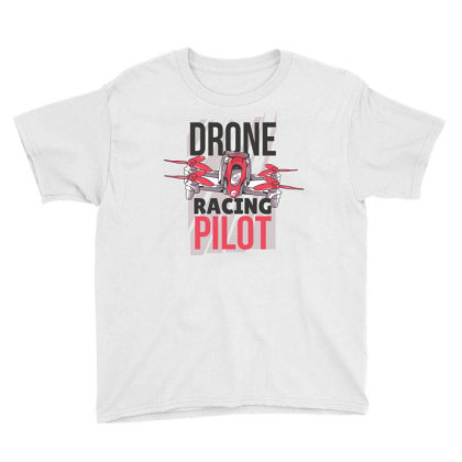 Drone Racing Pilot Youth Tee Designed By Igaart