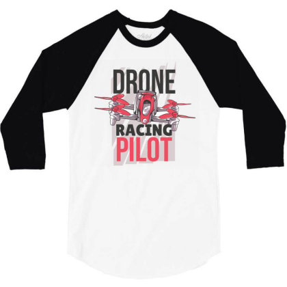 Drone Racing Pilot 3/4 Sleeve Shirt Designed By Igaart
