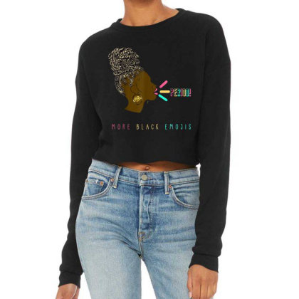 Women More Black Emojis Black Excellence Childissh Equality Cropped Sweater