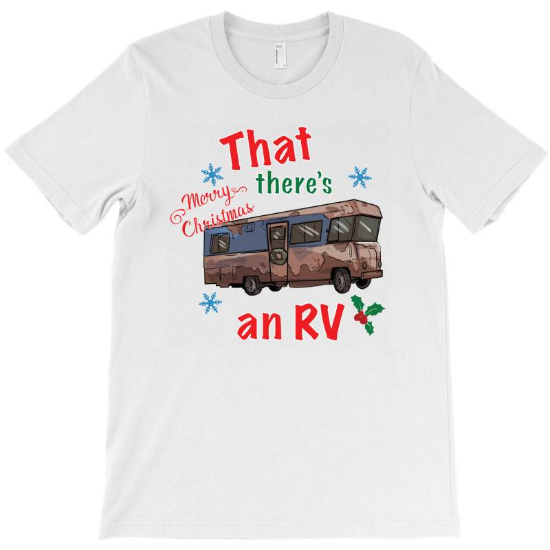 That There's An Rv! T-shirt | Artistshot