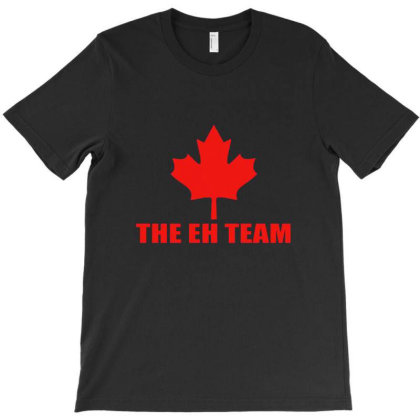 The Eh Team T-shirt Designed By Creseyn