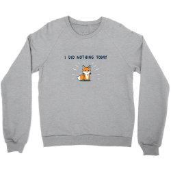 i did nothing today Crewneck Sweatshirt | Artistshot