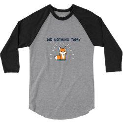 i did nothing today 3/4 Sleeve Shirt | Artistshot