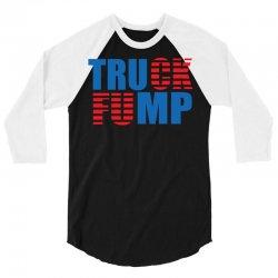 truck fump 3/4 Sleeve Shirt   Artistshot