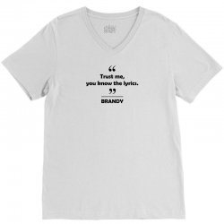Brandy - Trust me you know the lyrics. V-Neck Tee   Artistshot