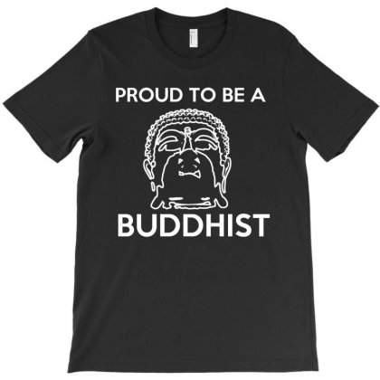 Proud To Be A Buddhist T Shirt T-shirt Designed By Gnuh79