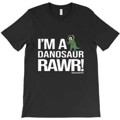 I'm A Danosaur Rawr Danisnotonfire T-shirt Designed By Jeffrey