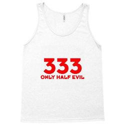 333 only half evil Tank Top | Artistshot