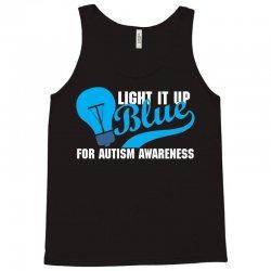 Light It Up Blue For Autism Awareness Tank Top | Artistshot