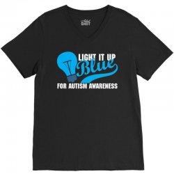Light It Up Blue For Autism Awareness V-Neck Tee | Artistshot