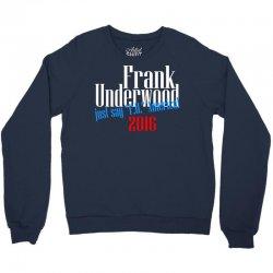 frank underwood Crewneck Sweatshirt | Artistshot