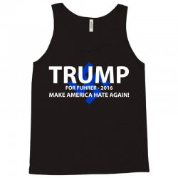 trump make america hate again Tank Top | Artistshot