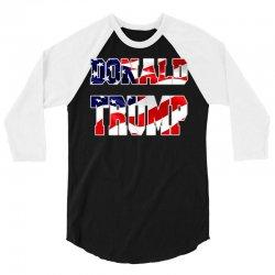 donald trump 3/4 Sleeve Shirt   Artistshot