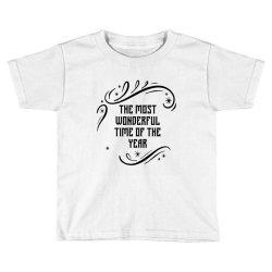 The Most Wonderful - Christmas Gift Funny Toddler T-shirt | Artistshot