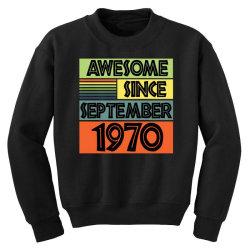 awesome since september 1970 Youth Sweatshirt | Artistshot