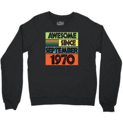 awesome since september 1970 Crewneck Sweatshirt | Artistshot