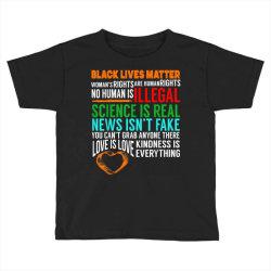 black lives matter science is real Toddler T-shirt | Artistshot