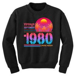 vintage september 1980 limited edition Youth Sweatshirt | Artistshot
