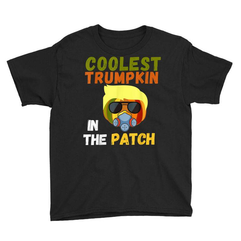 Coolest Trumpkin In The Patch Halloween Youth Tee | Artistshot