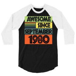 awesome since september 1980 3/4 Sleeve Shirt | Artistshot