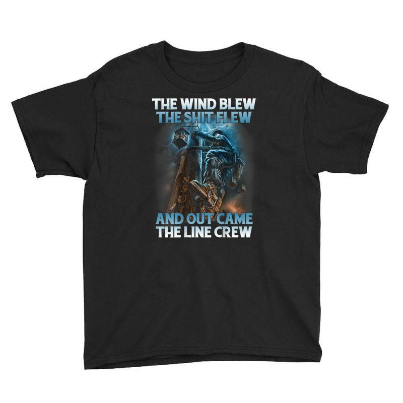 The Wind Blew Out Came The Line Crew Youth Tee   Artistshot