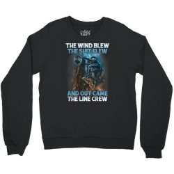 The Wind Blew Out Came The Line Crew Crewneck Sweatshirt | Artistshot