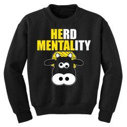 herd mentality Youth Sweatshirt   Artistshot