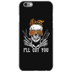 I'll Cut You Skull iPhone 6/6s Case | Artistshot