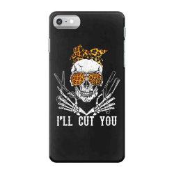 I'll Cut You Skull iPhone 7 Case | Artistshot