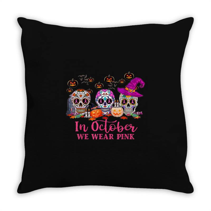 In October We Wear Pink Sugar Skull Throw Pillow   Artistshot
