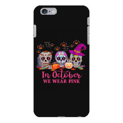 In October We Wear Pink Sugar Skull iPhone 6 Plus/6s Plus Case | Artistshot