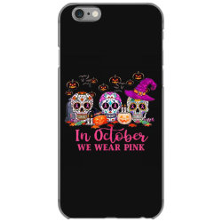 In October We Wear Pink Sugar Skull iPhone 6/6s Case | Artistshot