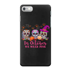 In October We Wear Pink Sugar Skull iPhone 7 Case | Artistshot
