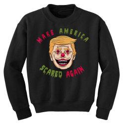 make america scared again Youth Sweatshirt | Artistshot
