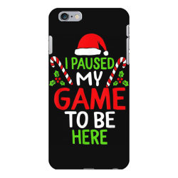 paused my game to be here christmas iPhone 6 Plus/6s Plus Case | Artistshot