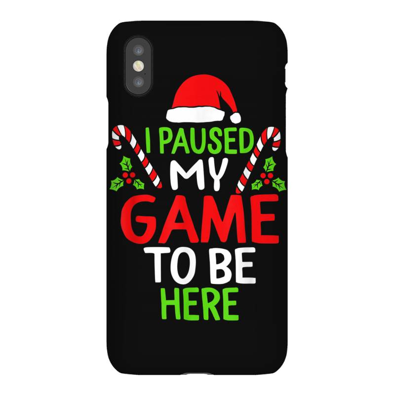 Paused My Game To Be Here Christmas Iphonex Case | Artistshot
