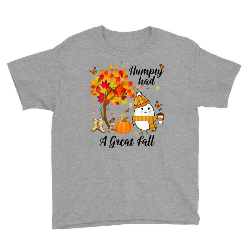 Humpty Had A Great Fall Funny Autumn Youth Tee | Artistshot