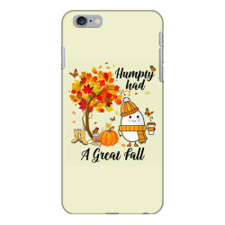 Humpty Had A Great Fall Funny Autumn iPhone 6 Plus/6s Plus Case   Artistshot