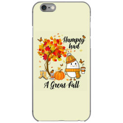 Humpty Had A Great Fall Funny Autumn iPhone 6/6s Case   Artistshot
