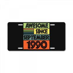 awesome since september 1990 License Plate | Artistshot