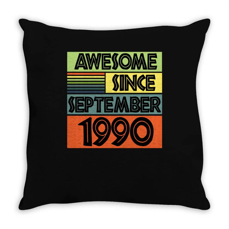 Awesome Since September 1990 Throw Pillow | Artistshot