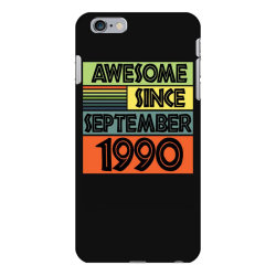 awesome since september 1990 iPhone 6 Plus/6s Plus Case | Artistshot