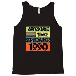 awesome since september 1990 Tank Top | Artistshot