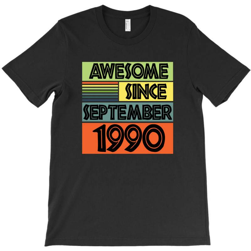 Awesome Since September 1990 T-shirt | Artistshot
