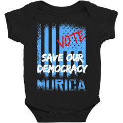 save our democracy Baby Bodysuit | Artistshot