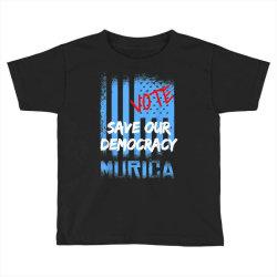 save our democracy Toddler T-shirt | Artistshot