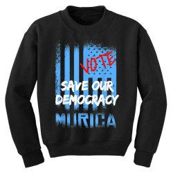 save our democracy Youth Sweatshirt | Artistshot