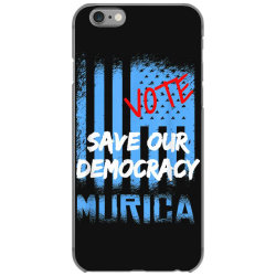 save our democracy iPhone 6/6s Case | Artistshot